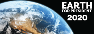 Earth for President Facebook Banner 2020